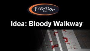 bloody walkway